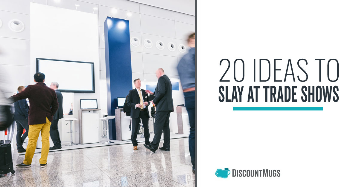20 Things Your Business Can Do to Slay at Tradeshows