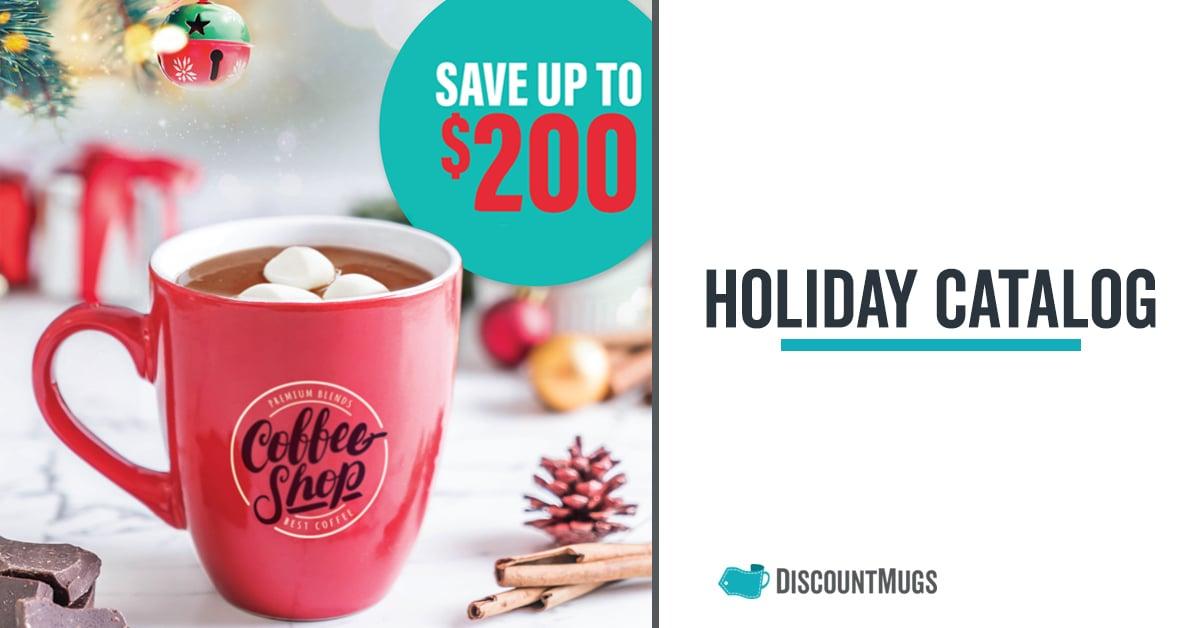 2019 DiscountMugs Holiday Catalog