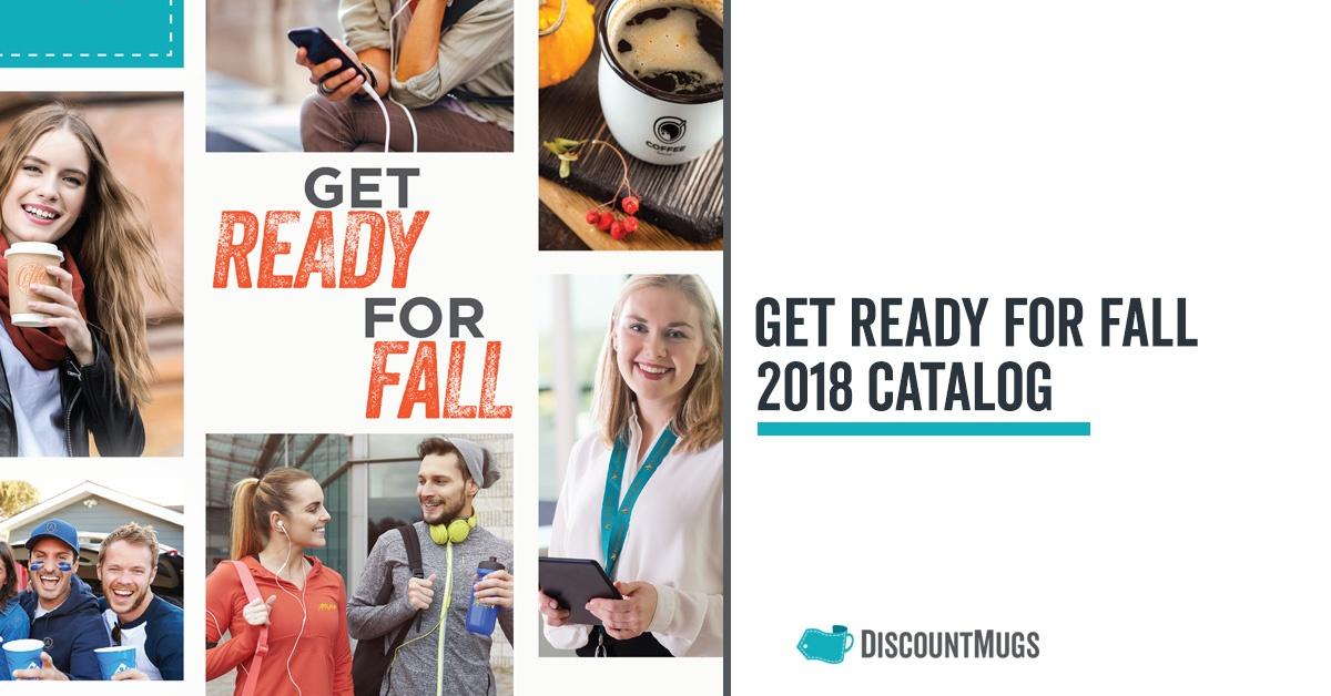 Get Ready for Fall_DiscountMugs Catalog 2018