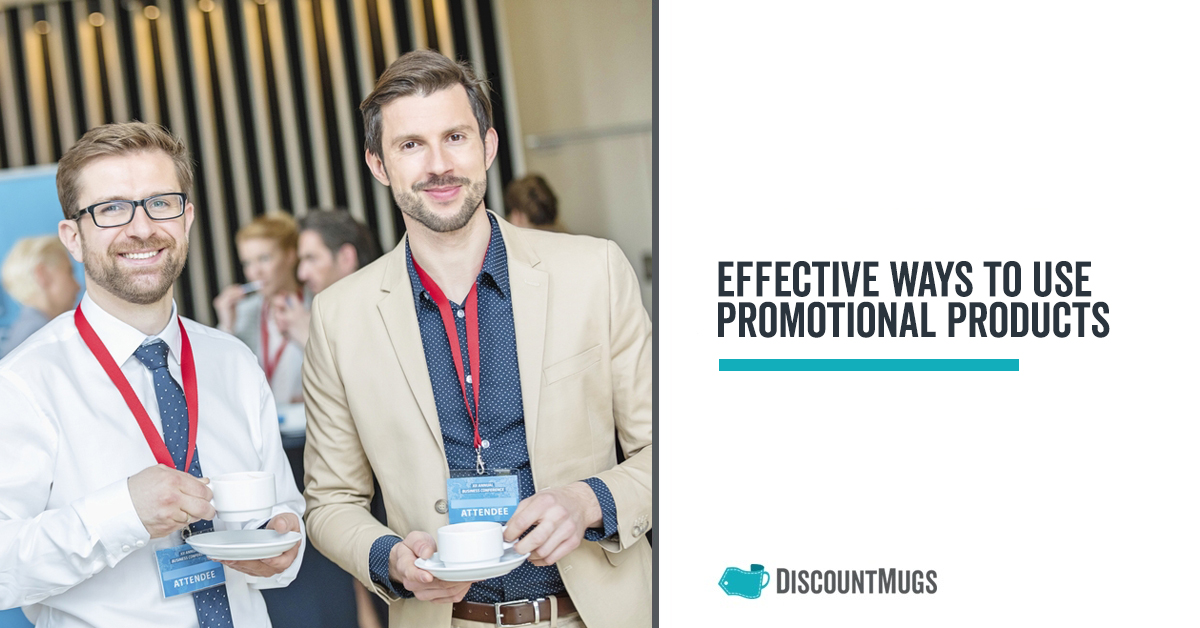 How to Use Promotional Products Effectively in 2019
