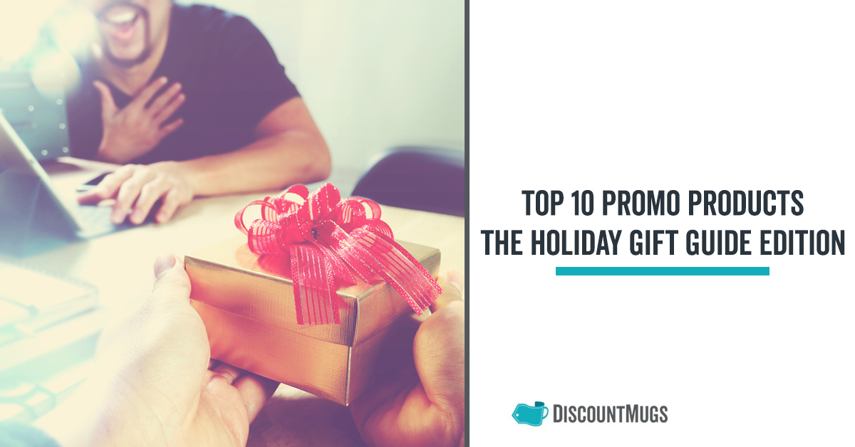 Top 10 Promotional Gift Ideas The Holiday Gift Guide Edition