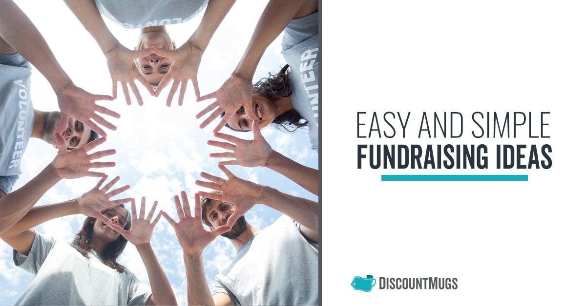 Easy and Simple Funraising Ideas That Guarantee Success_Blog_Hero