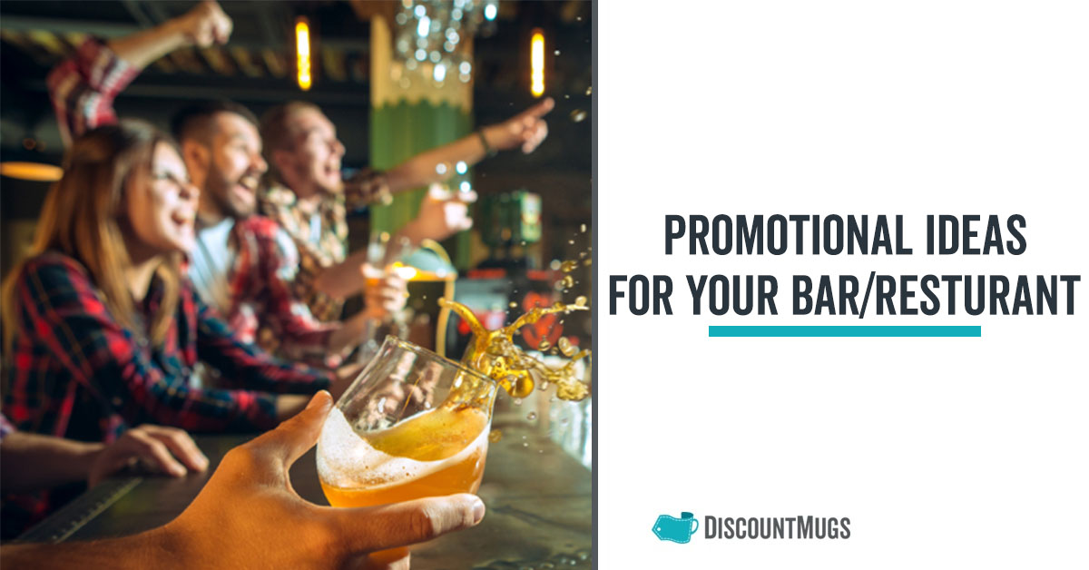Promotional Ideas for Your Bar or Restaurant
