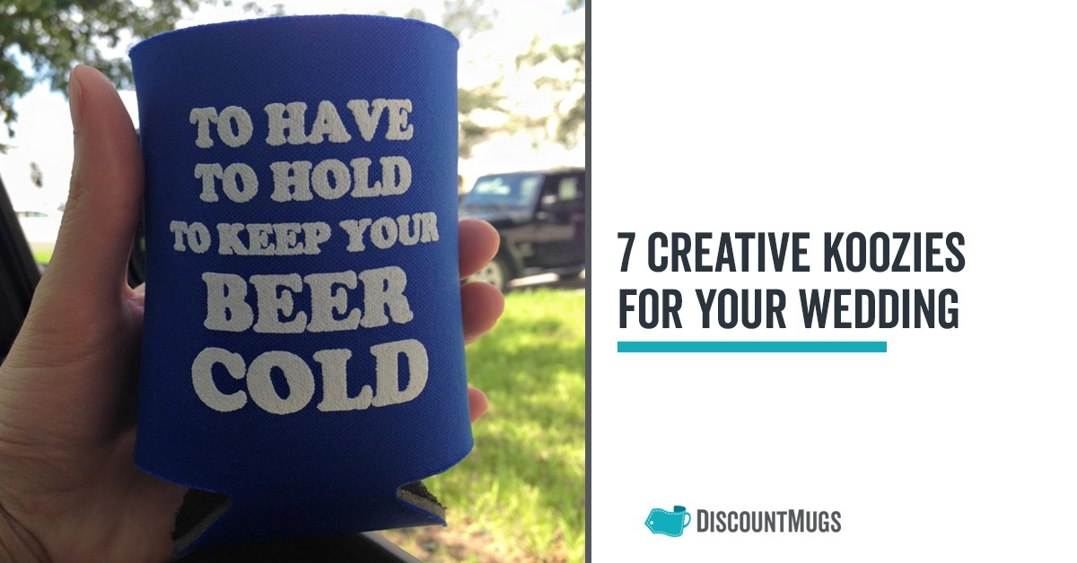 7 Most Creative Wedding Koozies for Your Party
