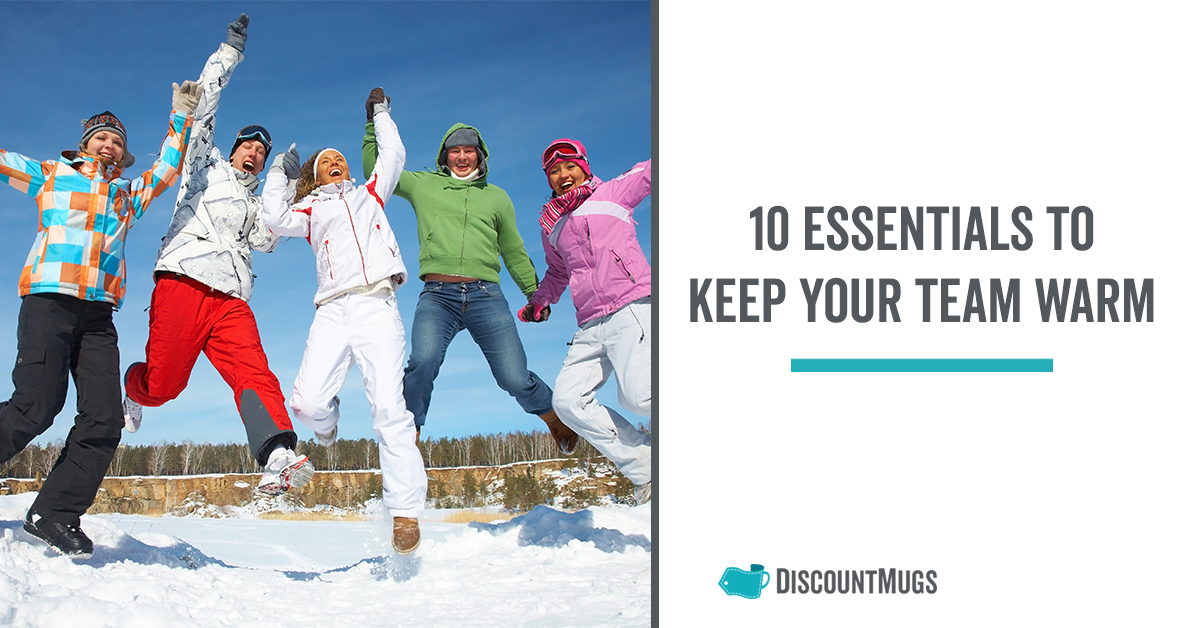 10_Essentials_to_Keep_Your Team Warm and Cozy in the Winter