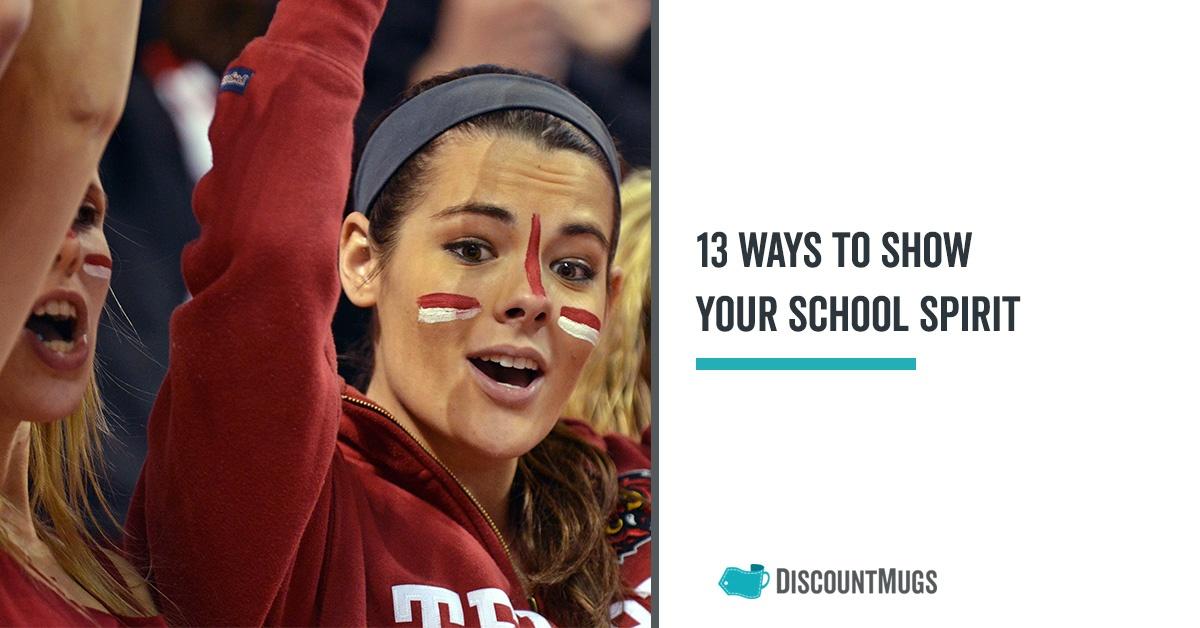 13_Brilliant_Ways_to_Show_Your_School_Spirit