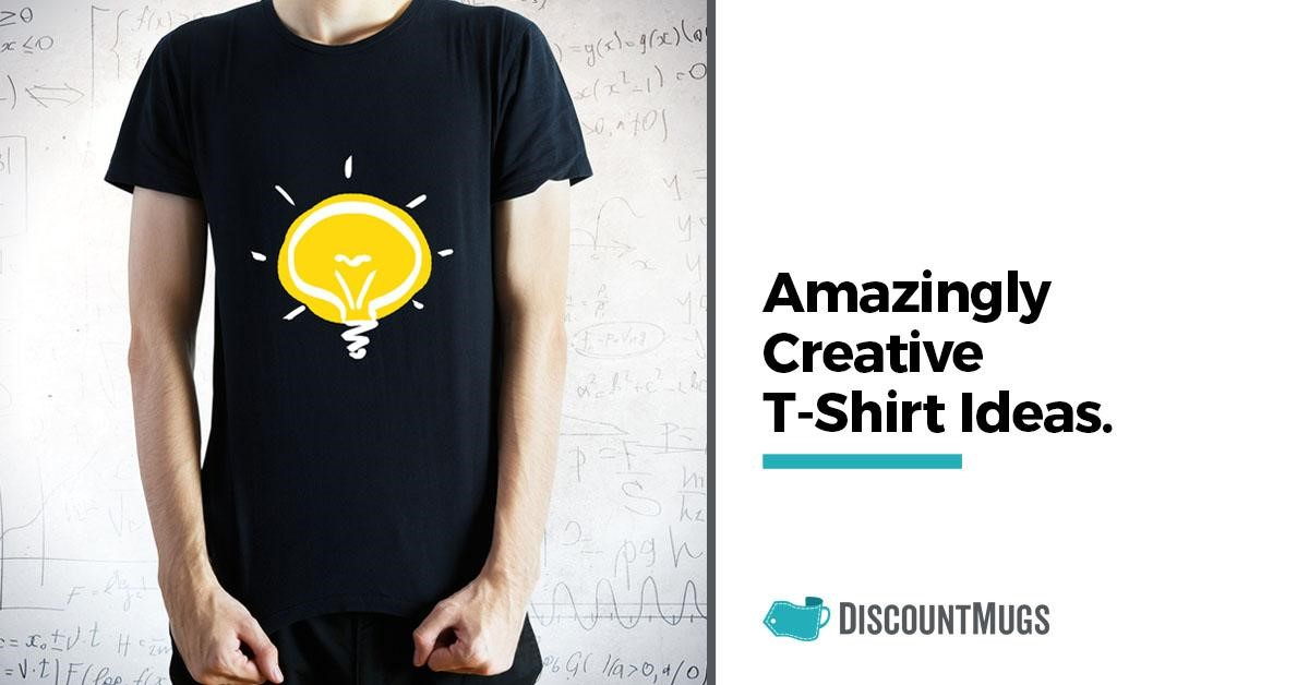 30 Amazingly Creative T-shirt Ideas