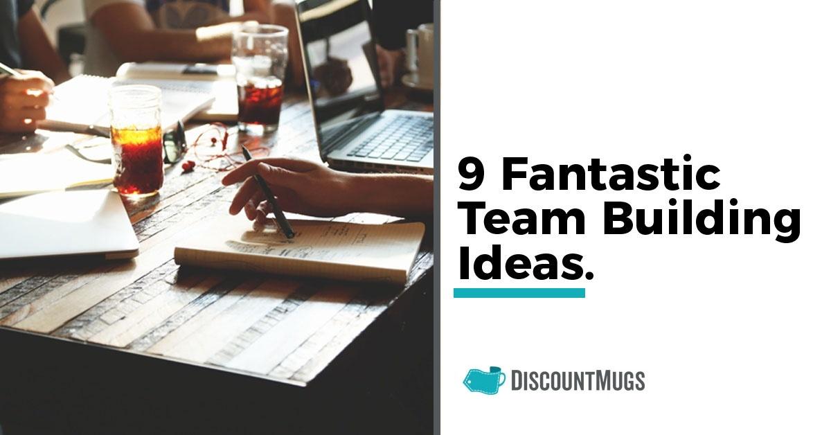 9_Fantastic_Team_Building_Ideas