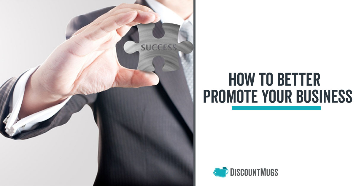 A Handy Guide to Better Promoting Your Business