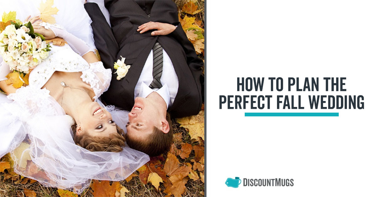 How to Plan the Perfect Fall Wedding